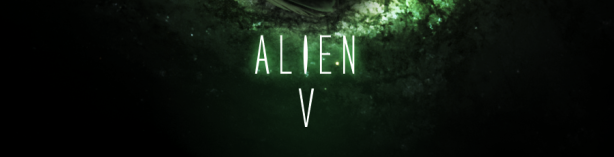 Alien 5 fan made