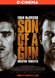 SON OF A GUN aff e-ciné