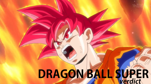 Dragon Ball Super -verdict-