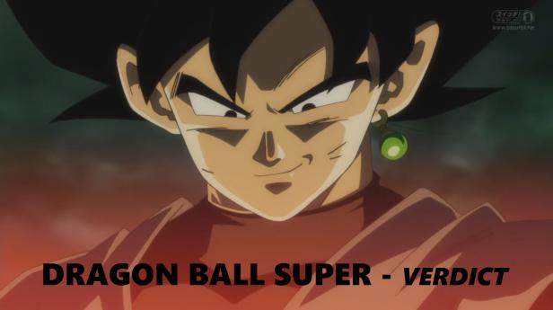 Dragon Ball Super 6 verdict